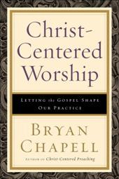 Christ-Centered Worship book cover